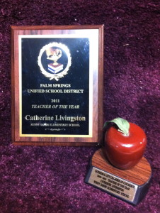 The Plaque and trophy for 2011 Teacher of the Year!
